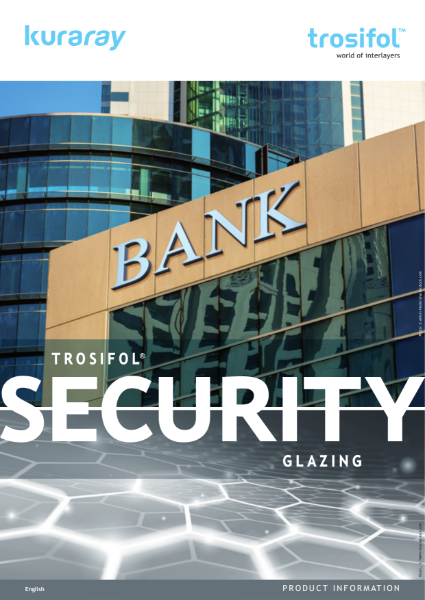 Trosifol® Security Glazing
