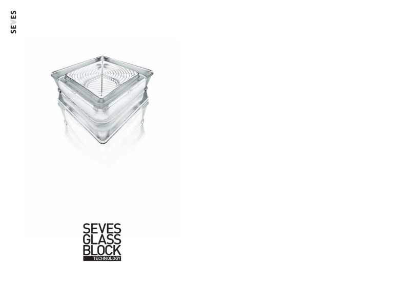 Seves Glass BlockTechnology Range