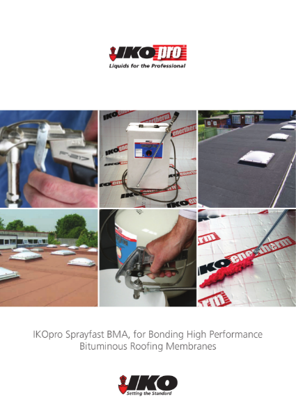 IKOpro Sprayfast BMA for Bonding Bituminous Membranes