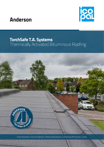 Icopal Anderson Torchsafe Thermically Activated Bituminous Roofing Systems