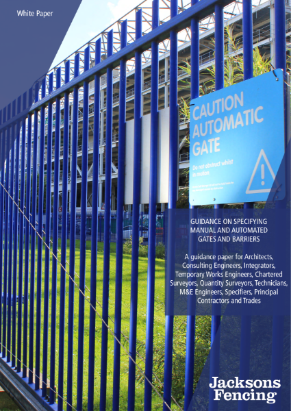Guidance Document on Specifying Manual and Automated Gates (Jacksons Fencing White Paper)
