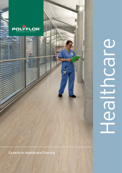 Polyflor Healthcare Brochure - Experts in Healthcare Flooring