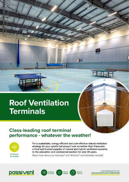 Passivent Literature - Roof Ventilation Terminals for Sports Halls