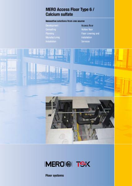 Mero Type 6 Access floor