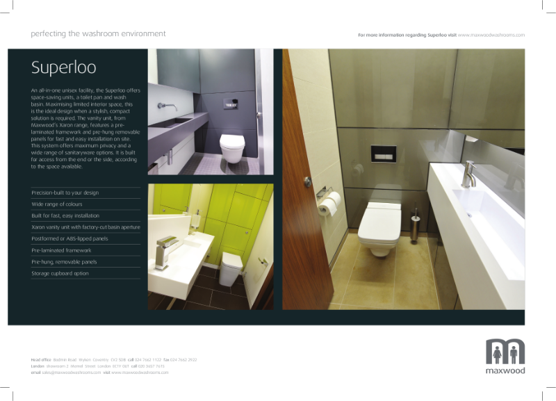 Superloo - the all in one unisex unit for total privacy and convenience