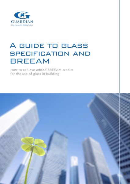 A Guide to Glass Specification and BREEAM