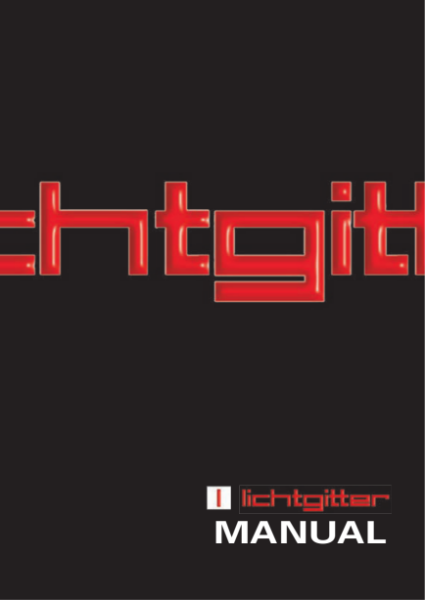 Lichtgitter Steel Grating Manual