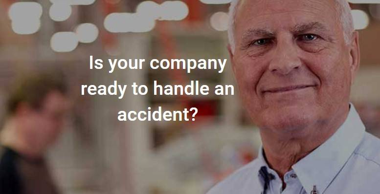 Is your company ready to handle an accident?
