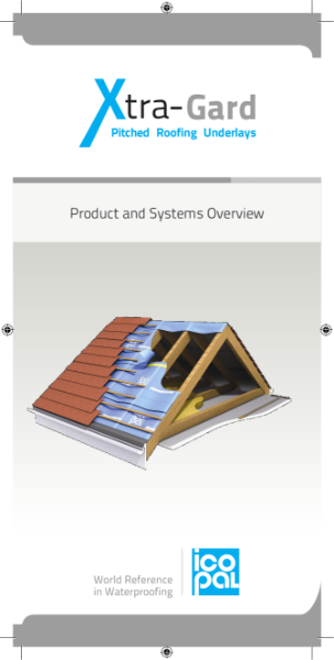 Icopal Xtra-Gard Pitched Roofing Underlays Product and Systems Overview