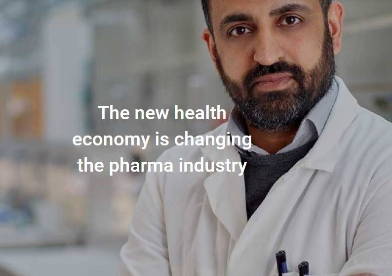 The new health economy is changing the pharma industry