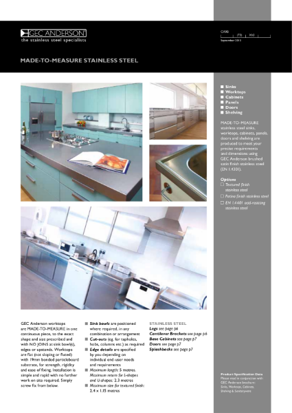 Made-to-measure Stainless Steel - Stainless Steel Sinks, Worktops, Cabinets, Panels, Doors and Shelving are Produced to Meet Precise Requirements, Dimensions and Specifications