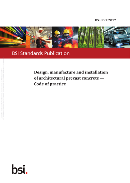 GRC/GFRC Facades – BS 8297:2017  Design, manufacture and installation of architectural precast concrete - Code of practice