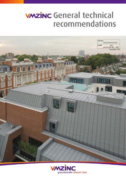 VMZINC General Technical Recommendations - Design Guidance for Architects & Contractors.