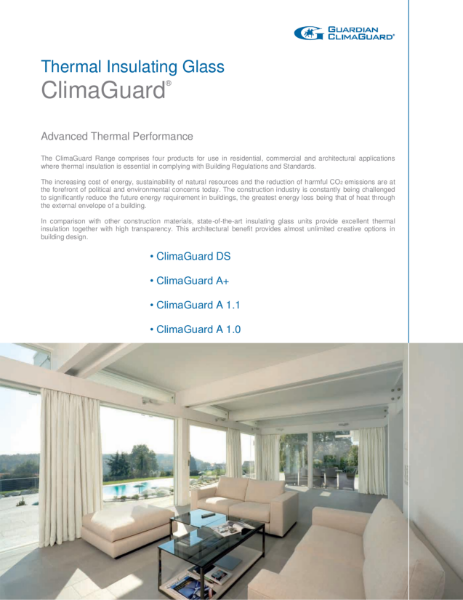 ClimaGuard Thermally Insulating Low-E glass - Residential Windows & Commercial Façades