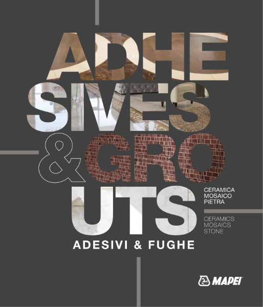 Adhesives and Grouts