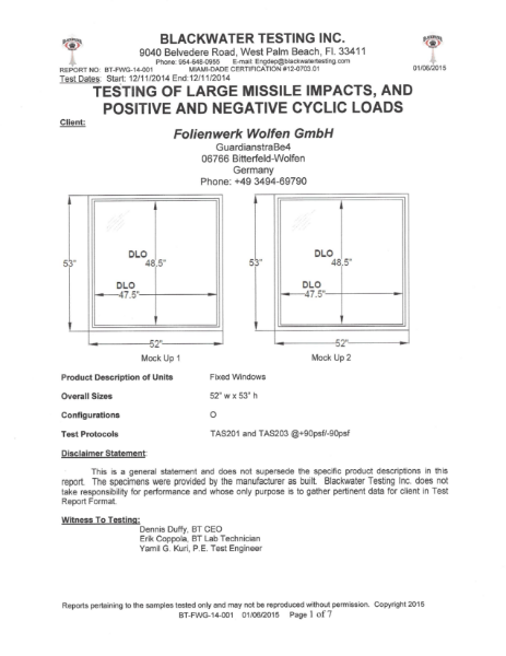 Testing of Large Missile Impacts, and Positive and Negative Cyclic Loads TAS 201-94-TAS 203-94 and FBC 2010, Miami Dade for evguard® laminating interlayer - evguard® MPE polyester
