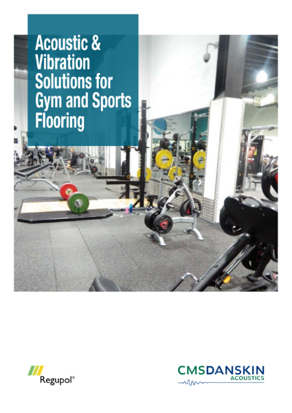 Acoustic & Vibration Solutions for Gyms and Sports Flooring