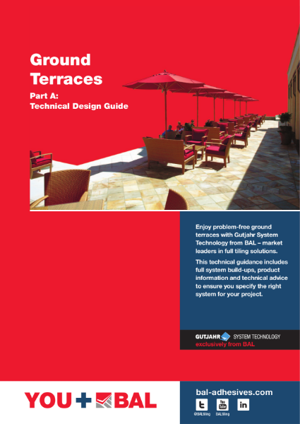 BAL External Tiling Solutions - Ground Terraces Technical Design Guide