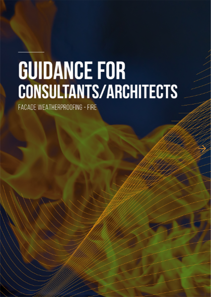 Guidance for Consultants/Architects Facade Weatherproofing - FIRE