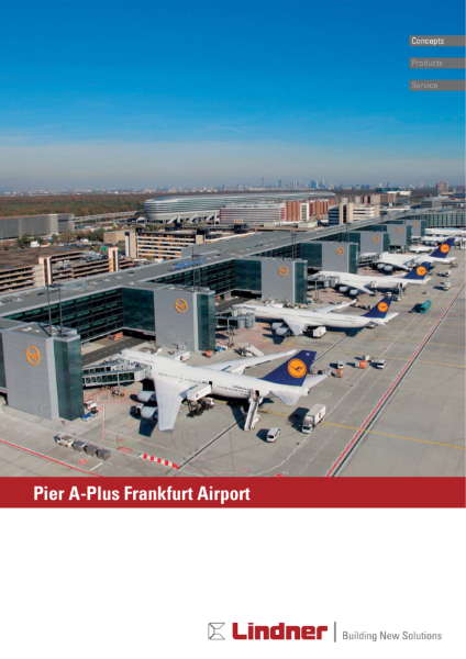 Project Report - Frankfurt International Airport Pier A-Plus
