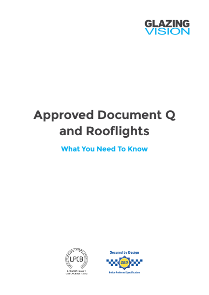 Approved Document Q & Rooflights Whitepaper