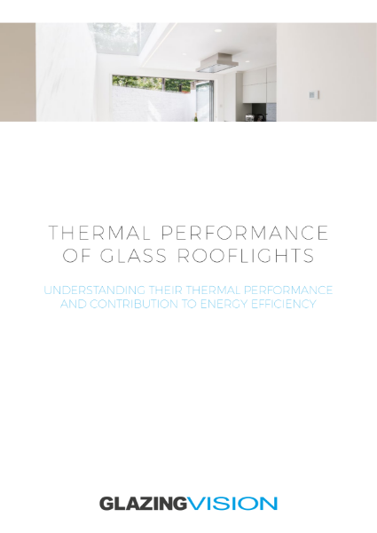 Thermal Performance of Glass Rooflights Whitepaper