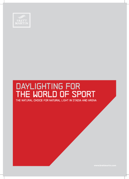 Stadia & Arena - Daylighting for the World of Sport - Technical Guide