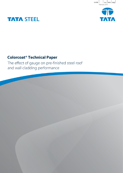 The effect of gauge on pre-finished steel roof and wall cladding performance