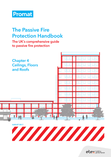 The Passive Fire Protection Handbook: Chapter 4 - Ceilings, Floors and Roofs