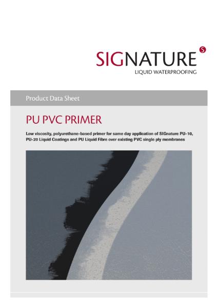 SIGnature PU Liquid Waterproofing PVC Primer Datasheet