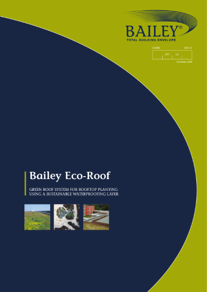 Bailey Eco-Roof: Green Roof System for Rooftop Planting using a Sustainable Waterproofing Layer
