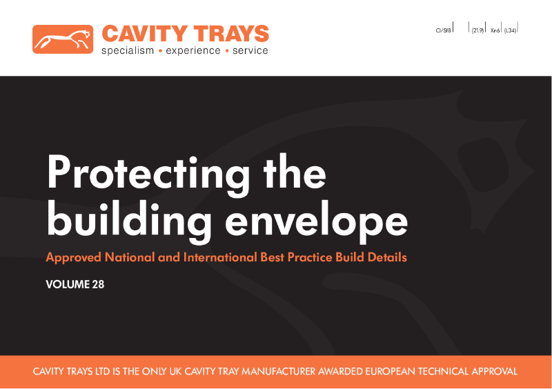 Protecting the Building Envelope Volume 28 (cavity tray, damp proofing, ventilation and cavity closers)