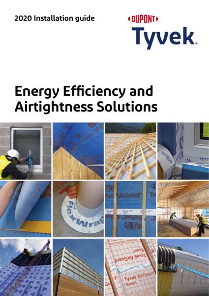 Tyvek & AirGuard Airtightness Solutions 2021