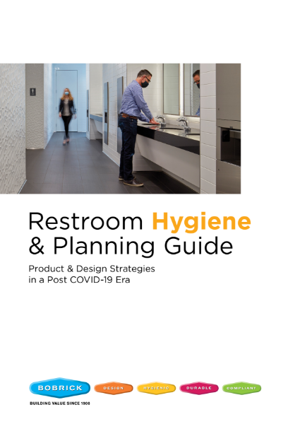 Restroom Hygiene & Planning Guide - Product & Design Strategies in a Post COVID-19 Era