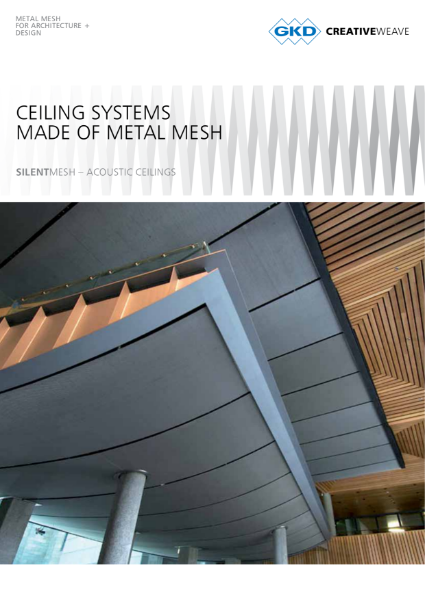 02 - Silent Ceiling System - GKD Creative Weave - acoustic treatment and non-acoustic treatment ceiling system