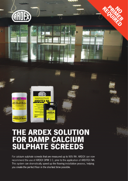 ARDEX Solution for Damp Calcium Sulphate Screeds