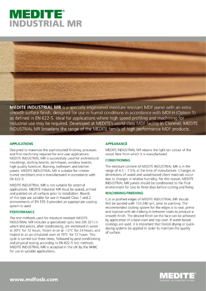 MEDITE INDUSTRIAL MR MDF - Moisture Resistant panel with extra smooth surface.