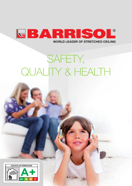 Barrisol Safety, Quality and Health