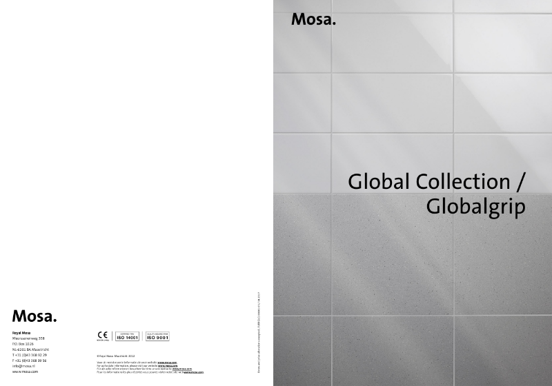 08. Mosa Global Collection / Globalgrip  - Flawlessly matched for various combinations