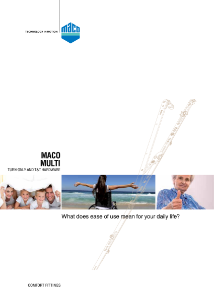 MACO Comfort Stay, easy access tilt and turn