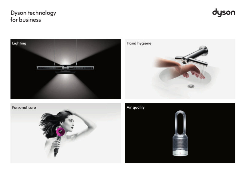 Dyson Technology for Business Brochure - Dyson Technology for commercial spaces