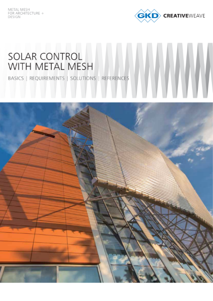 05 - Solar control with metal mesh - GKD Creative Weave