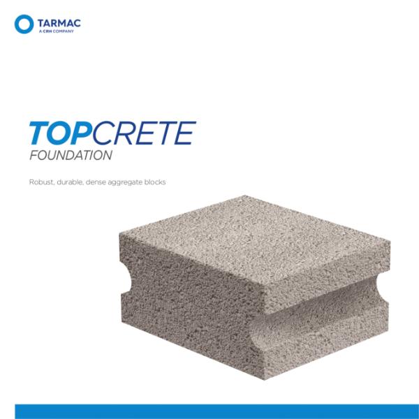 Topcrete Foundation - Aggregate Blocks Product Guide