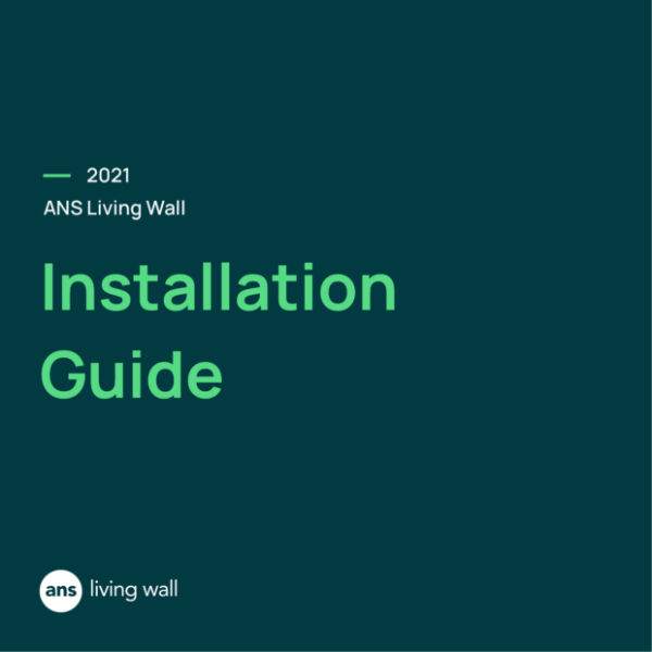 ANS Living Wall Facade Installation Build-up Guide