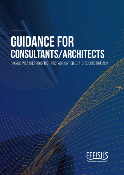 Guidance for Consultants/Architects Facade Weatherproofing - Prefabrication