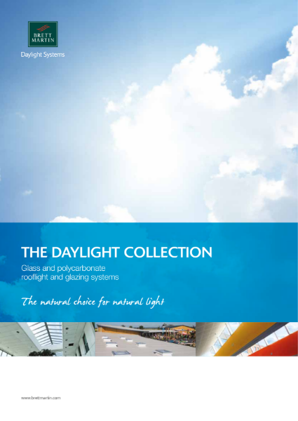 Rooflight and Glazing Systems - The Daylight Collection