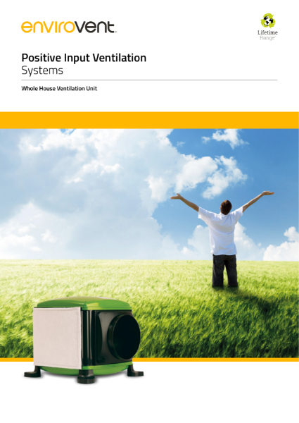 Positive Input Ventilation (PIV)
