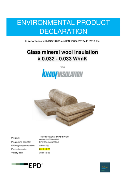 Glass Mineral Wool with ECOSE Technology 0.032 – 0.033 W/mK - Environmental Product Declaration
