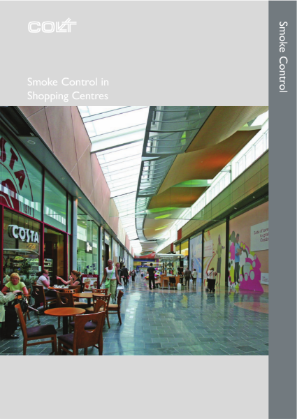 Smoke control in shopping centres