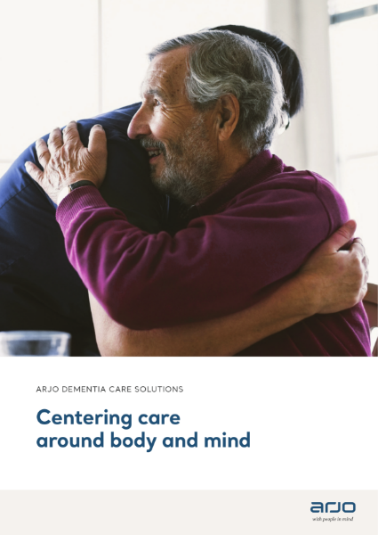 Arjo Dementia Care Solutions - Centuring Care Around Body and Mind